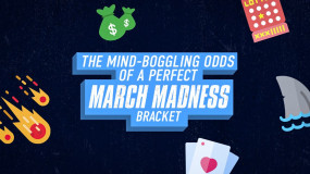 The Astonishing Odds of a Perfect March Madness Bracket